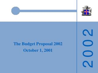 The Budget Proposal 2002