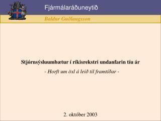 Stjórnsýsluumbætur í ríkisrekstri undanfarin tíu ár