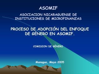 PROCESO DE ADOPCIÓN DEL ENFOQUE DE GÉNERO EN ASOMIF.