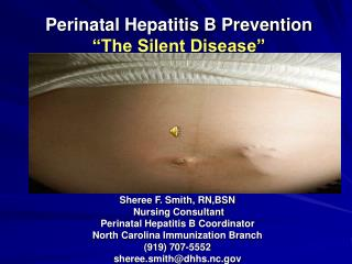 "Perinatal Hepatitis B Prevention ""The Silent Disease"""