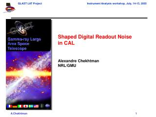Shaped Digital Readout Noise in CAL Alexandre Chekhtman NRL/GMU
