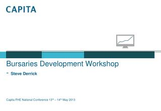 Bursaries Development Workshop -  Steve Derrick