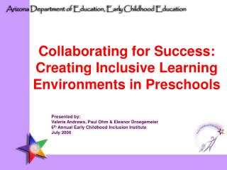 Collaborating for Success: Creating Inclusive Learning Environments in Preschools