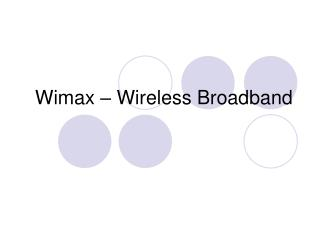 Wimax   Wireless Broadband