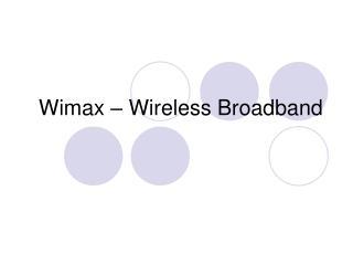 Wimax   Wireless Broadband