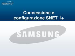 Connessione e configurazione SNET 1+