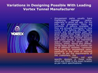 vortex tunnel manufacturer
