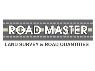LAND SURVEY & ROAD QUANTITIES