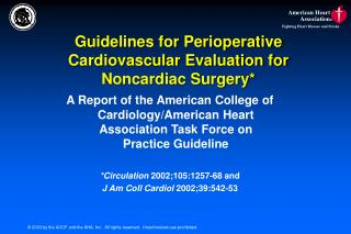 Guidelines for Perioperative Cardiovascular Evaluation for Noncardiac Surgery*