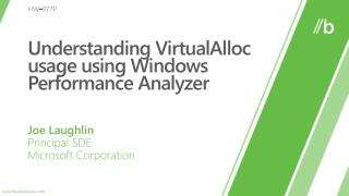 Understanding VirtualAlloc usage using Windows Performance Analyzer