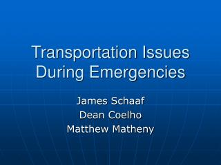 Transportation Issues During Emergencies