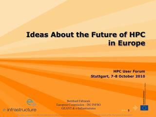 Ideas About the Future of HPC  in Europe