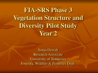 FIA-SRS Phase 3 Vegetation Structure and Diversity Pilot Study Year 2