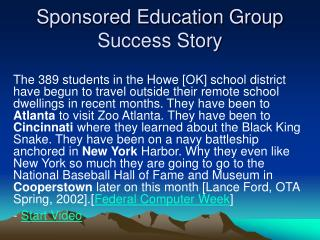 Sponsored Education Group Success Story