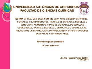 UNIVERSIDAD  AUT�NOMA DE CHIHUAHUA        FACULTAD  DE CIENCIAS QU�MICAS