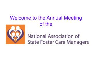 Welcome to the Annual Meeting  of the