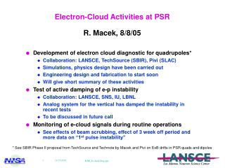 Electron-Cloud Activities at PSR R. Macek, 8/8/05
