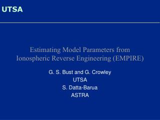 Estimating Model Parameters from Ionospheric Reverse Engineering (EMPIRE)