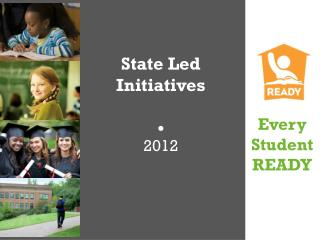 State Led Initiatives  2012