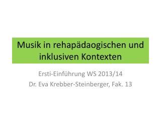 Musik in  rehapädaogischen  und inklusiven Kontexten
