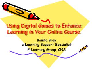Using Digital Games to Enhance Learning in Your Online Course