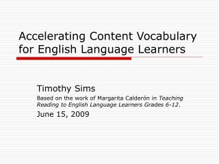 Accelerating Content Vocabulary for English Language Learners