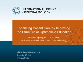 Enhancing Patient Care by Improving the Structure of Ophthalmic Education