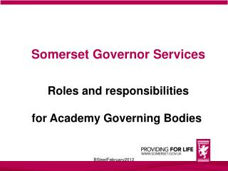 Somerset Governor Services Roles and responsibilities for Academy Governing Bodies