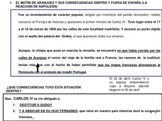 1.EL MOTÍN DE ARANJUEZ Y SUS CONSECUENCIAS DENTRO Y FUERA DE ESPAÑA (LA REACCIÓN DE NAPOLEÓN)