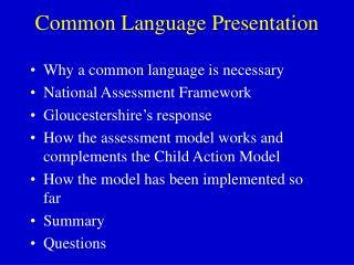Common Language Presentation