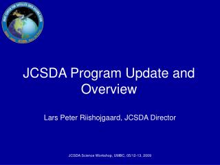 JCSDA Program Update and Overview
