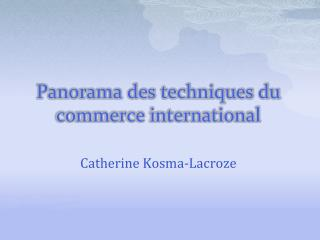 Panorama des techniques du commerce international