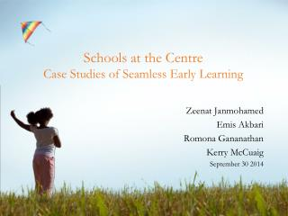 Schools at the Centre   Case Studies of Seamless Early Learning