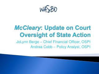 McCleary : Update on Court Oversight of State Action