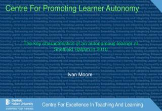 The key characteristics of an autonomous learner at Sheffield Hallam in 2010