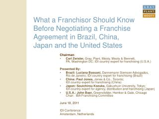 What a Franchisor Should Know Before Negotiating a Franchise Agreement in Brazil, China, Japan and the United States