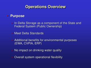 Purpose In-Delta Storage as a component of the State and Federal System (Public Ownership)