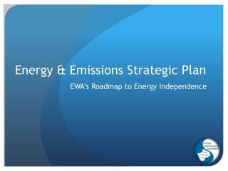 Energy & Emissions Strategic Plan