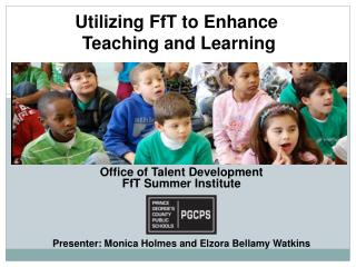 Office of Talent Development FfT Summer Institute