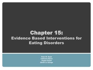 Chapter 15:  Evidence Based Interventions for Eating Disorders