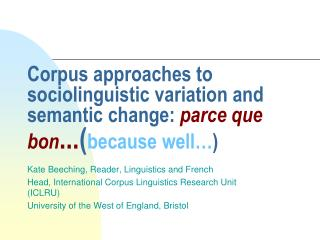 Kate Beeching, Reader, Linguistics and French
