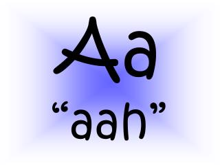 """Aa """"aah"""""""