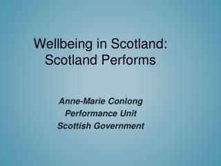 Wellbeing in Scotland:  Scotland Performs