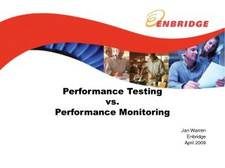 Performance Testing  vs.  Performance Monitoring