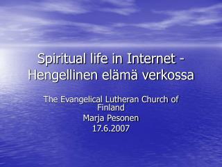 Spiritual life in Internet -Hengellinen elämä verkossa