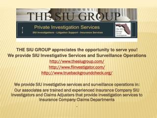 THE  SIU GROUP appreciates the opportunity to serve you !