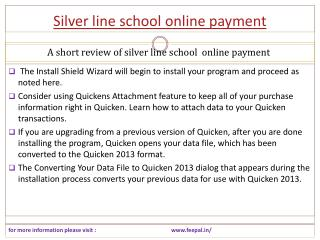 All That's Necessary about silver line school online payment