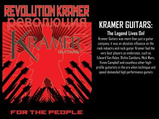 KRAMER GUITARS: The Legend Lives On!