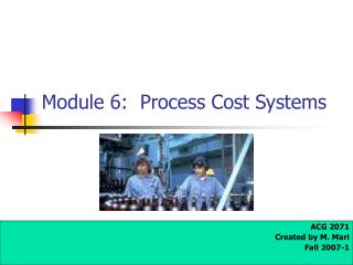 Module 6:  Process Cost Systems