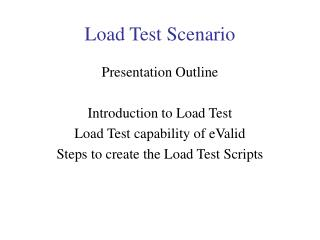Load Test Scenario